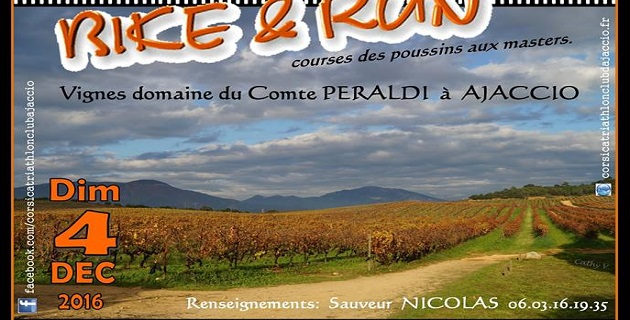6è édition du Bike and Run dans les vignes du domaine Peraldi à Ajaccio: On attend vos inscriptions