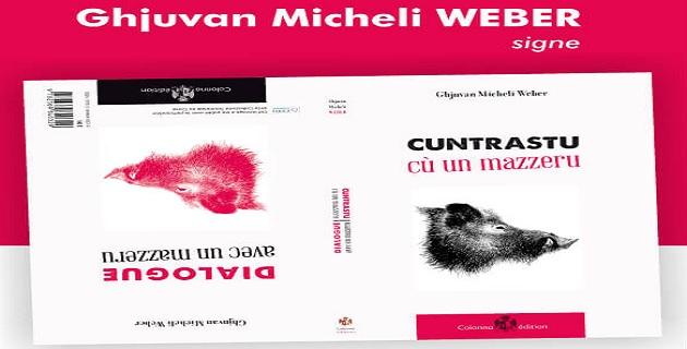 L'étrange rencontre de Ghjuvan-Micheli Weber
