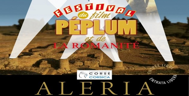 « Festivale di u filmu Peplum è di a Rumanità » jusqu'au 31 juillet à Aleria