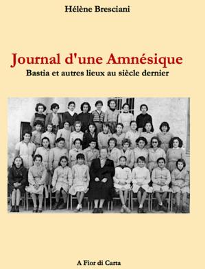 """Le  """"Journal d'une amnésique"""" de Hélène Bresciani"""