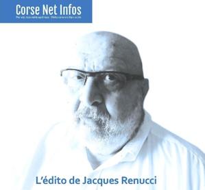 L'édito de Jacque Renucci : L'agriculture au régime sec