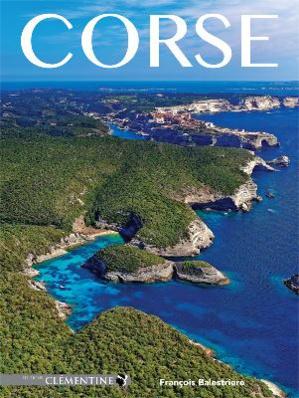 """""""Corse"""" de François Balestriere : Magnifique !"""