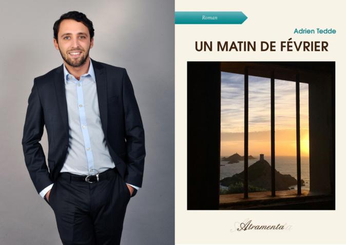 Adrien Tedde sort son premier roman, «Un matin de février»