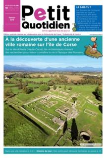 """""""Le Petit Quotidien"""" : Un  numéro spécial consacré au site antique d'Aleria"""