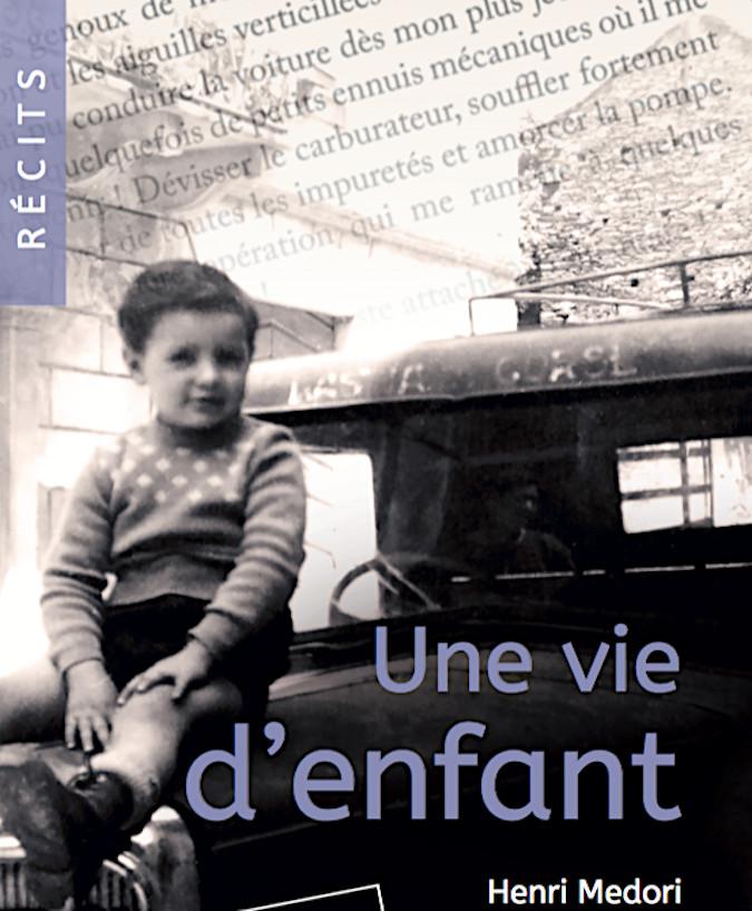"""Livres : """"Une vie d'enfant"""" d'Henri Medori"""
