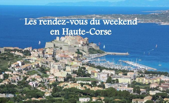 Les rendez-vous du weekend en Haute-Corse : Nos idées de sorties du 15 au 17 juin 2018