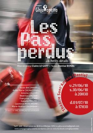 Bastia : « Les pas perdus & petits détails » au théâtre Sant' Angelo
