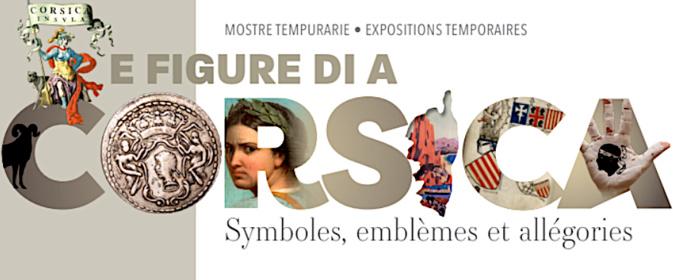 E Figure di a Corsica : Symboles, emblèmes et allégories au Musée de la Corse