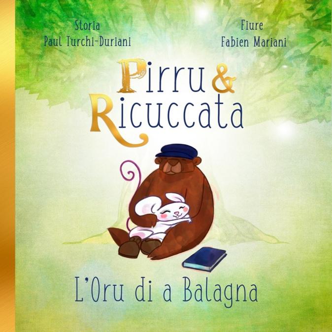 Livres : Le retour de Pirru et Ricuccata dans «L'Oru di a Balagna »