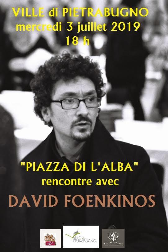 David Foenkinos invité de Musanostra ce 3 juillet à Ville di Pietrabugno