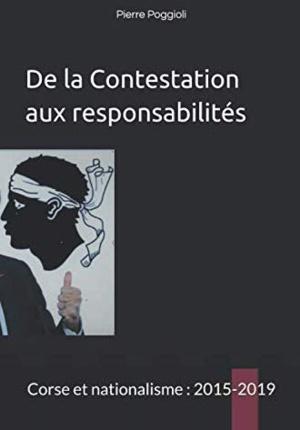 """""""De la contestation aux responsabilités, Corse et Nationalisme, 2015-2019"""" le nouvel ouvrage Pierre Poggioli"""