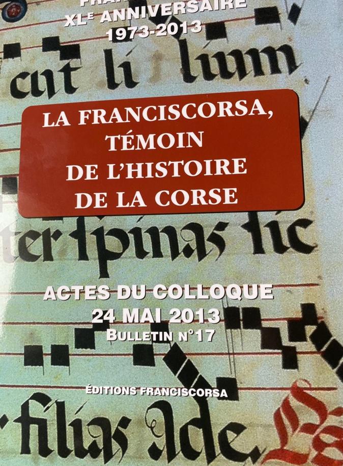 La Franciscorsa, témoin de l'Histoire de la Corse