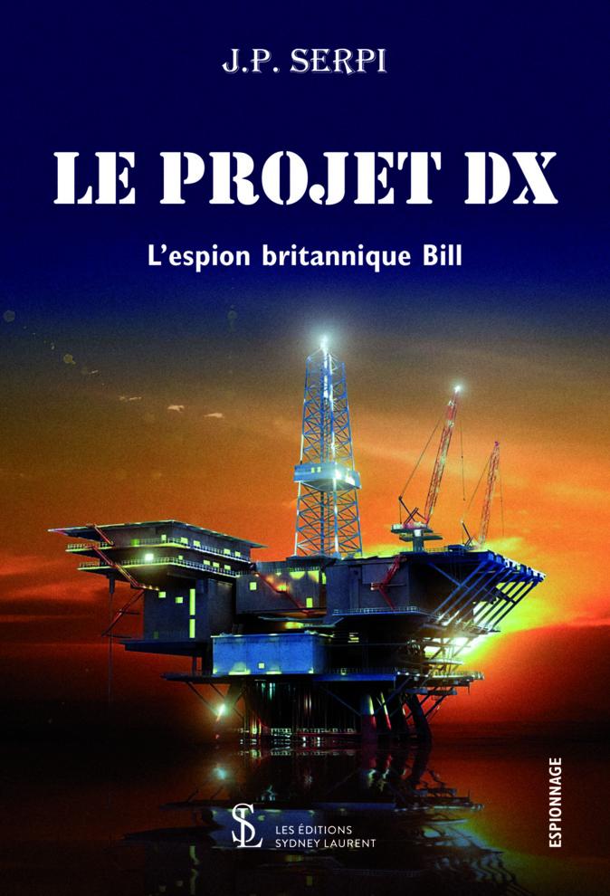 Livres : Le retour de Bill, l'apprenti espion de Jean-Philippe Serpi