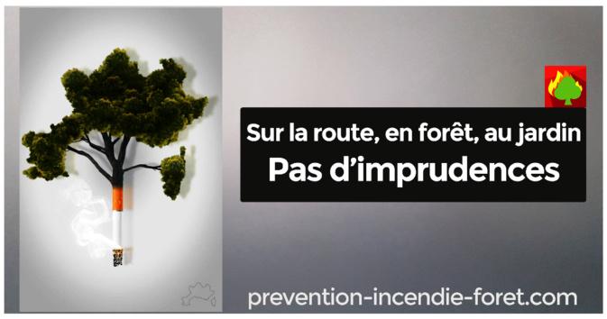 Prévention des incendies - Sur la route, en forêt, au jardin : pas d'imprudences