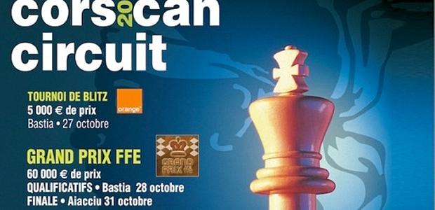 Echecs : Le 16e Corsican circuit entre Bastia et Ajaccio