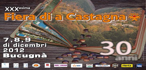 La 30èsima Fiera di a castagna di Bucugnà se déroulera du vendredi 7 décembre au dimanche 9 décembre. L'occasion de plonger dans un univers de tradition culturelle et culinaire propre à nos villages! (Repro DR)
