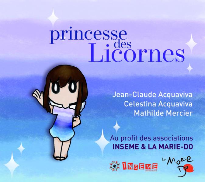 «Princesse des licornes» : un album au profit de La Marie Do et d'Inseme