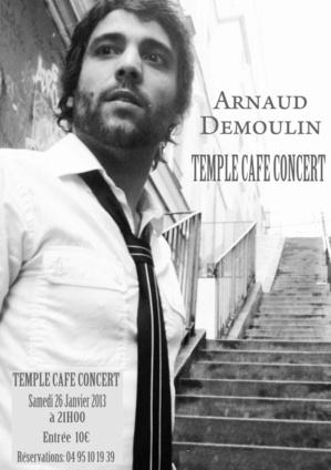 Arnaud Demoulin au Temple Café Concert