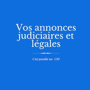 Les annonces judiciaires et légales de CNI : SAGM