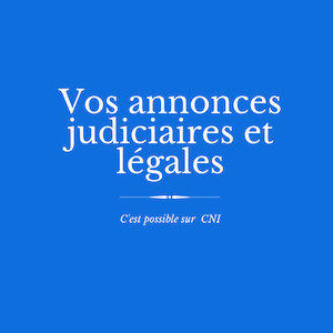 Les annonces judiciaires et légales de CNI : transfert de siège social