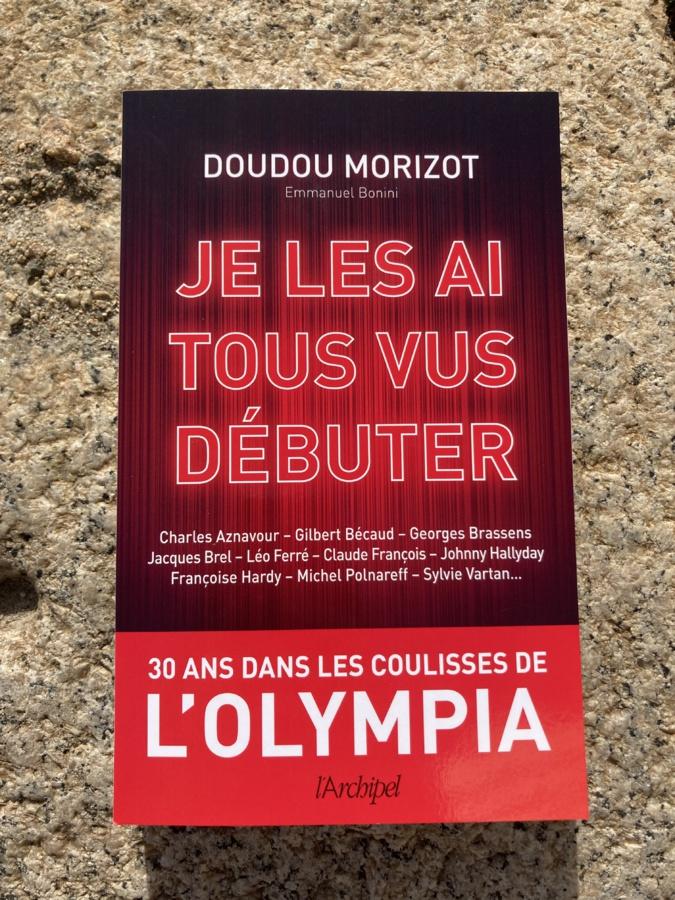 « Je les ai tous vus débuter », le livre de Doudou Morizot et Emmanuel Bonini.