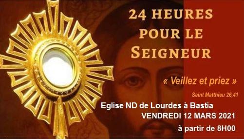 Bastia : « les 24 heures pour le Seigneur » à Notre-Dame de Lourdes