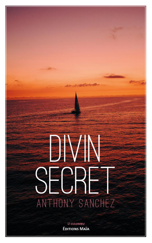 « Divin secret » : Quand un pédiatre bastiais prend la plume