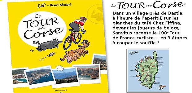 Le Tour en Corse : A lire sans modération