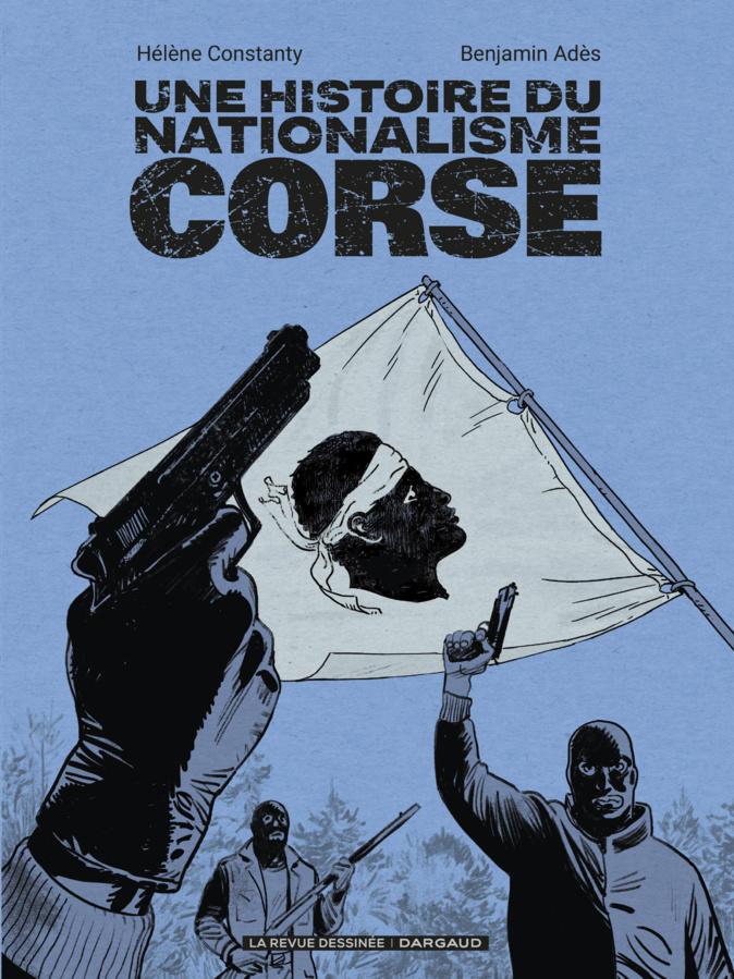 Une nouvelle bande dessinée sur l'histoire du nationalisme Corse