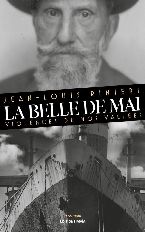 «La Belle de mai», le nouveau roman de Jean-Louis Rinieri