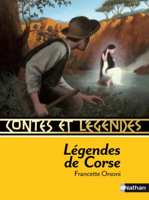 """""""Contes et légendes de Corse"""" aux éditions Nathan"""