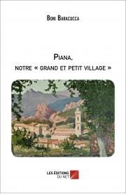 Vient de paraître : Piana, notre « grand et petit village »