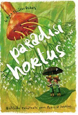 """""""Paradisi hortus"""", balade théâtre pour parcs et jardins"""