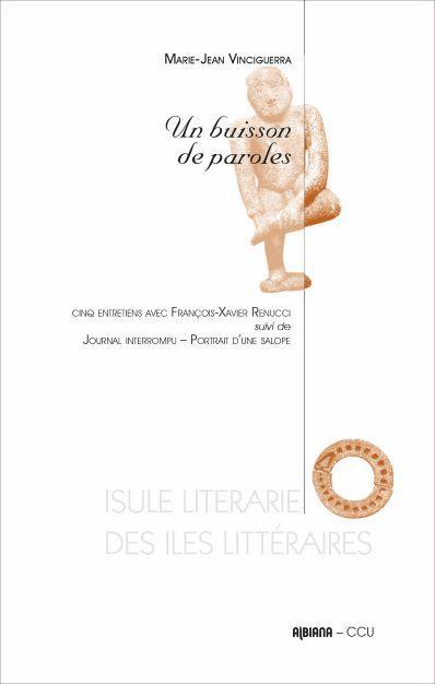 LIVRES - Un buisson de paroles : Un dialogue entre François-Xavier Renucci et Marie-Jean Vinciguerra