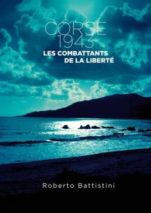 """Vernissage de l'Exposition """"Corse 1943, Les combattants de la Liberté"""""""