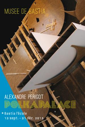 L'exposition POLKAPALACE #2 - Bastia l'Ecole au Musée de Bastia