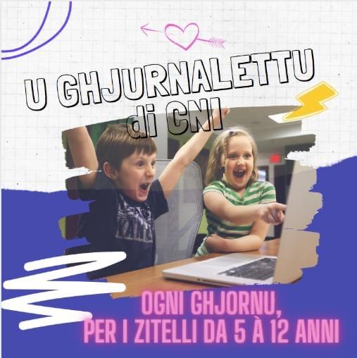 Après un mois de vacances, U Ghjurnalettu pè i Zitelli est de retour