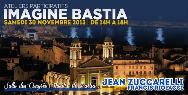"Jean Zuccarelli et Francis Riolacci : ""Imagine Bastia"""