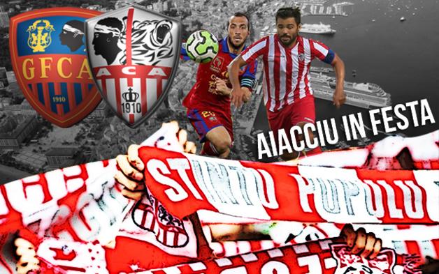 Le derby GFCA-ACA : Aiacciu in festa !