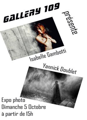 Gallery 109 : Exposition des photographies de Isabelle Gambotti et Yannick Doublet