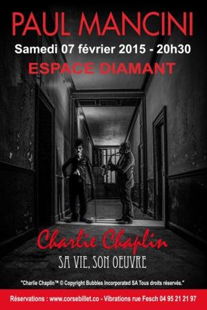Charlie Chaplin raconté et interprété par Paul Mancini à L'espace Diamant
