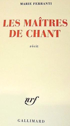 """Marie Ferranti présente """"Les maîtres de chant"""""""