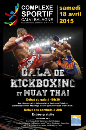 """Gala de kick Boxing le 18 avril  et """" journée portes ouvertes"""" le 19 avril au Complexe sportif de Calvi"""