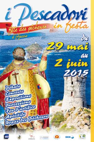 Pescadori in Festa 29 mai-2 juin à Ajaccio : L'amitié, l'humilité, la passion