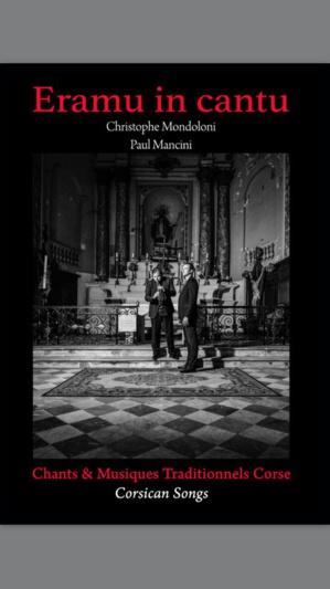 """""""Eramu in Cantu"""" : Chrisophe Mondoloni et Paul Mancini à l'Eglise Saint Erasme"""