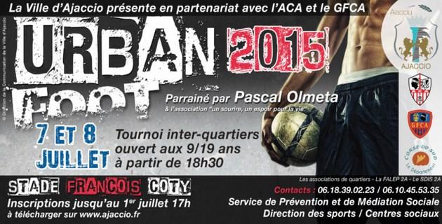 Urban Foot 2015 : Le tournoi de football inter-quartiers d'Ajaccio parrainé par Pascal Olmeta