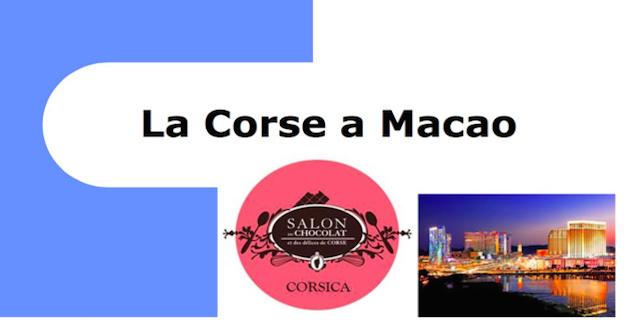 Le Salon du chocolat et des délices de Corse s'exportera t-il à Macao ?