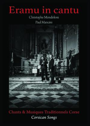 Ajaccio : Christophe Mondoloni et Paul Mancini en concert Jeudi soir