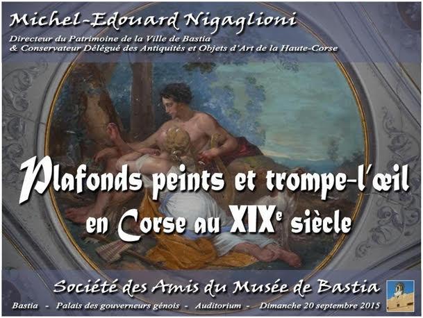 Bastia : Conférence de Michel-Edouard Nigaglioni, sur les plafonds peints et trompe-l'oeil en Corse au XIXème siècle