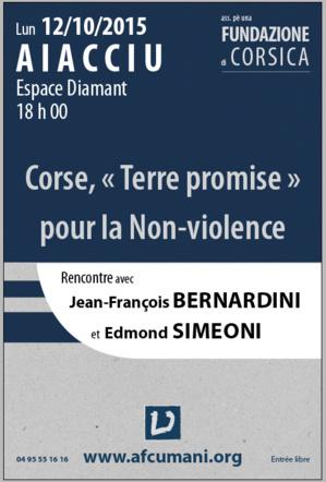 Corse, « Terre promise » pour la non-violence : intervention commune de J.-F. Bernardini et Edmond Simeoni à Ajaccio